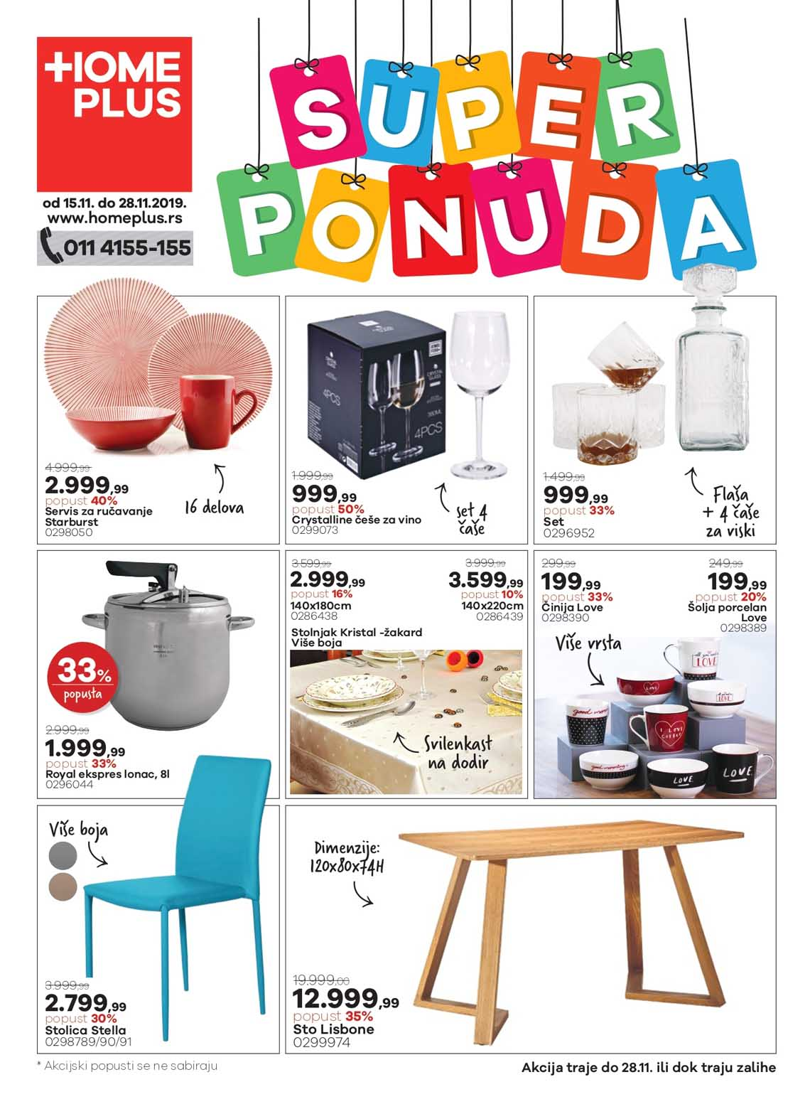 HOME PLUS AKCIJA - SUPER PONUDA!  - AKCIJA DO 28.11.2019