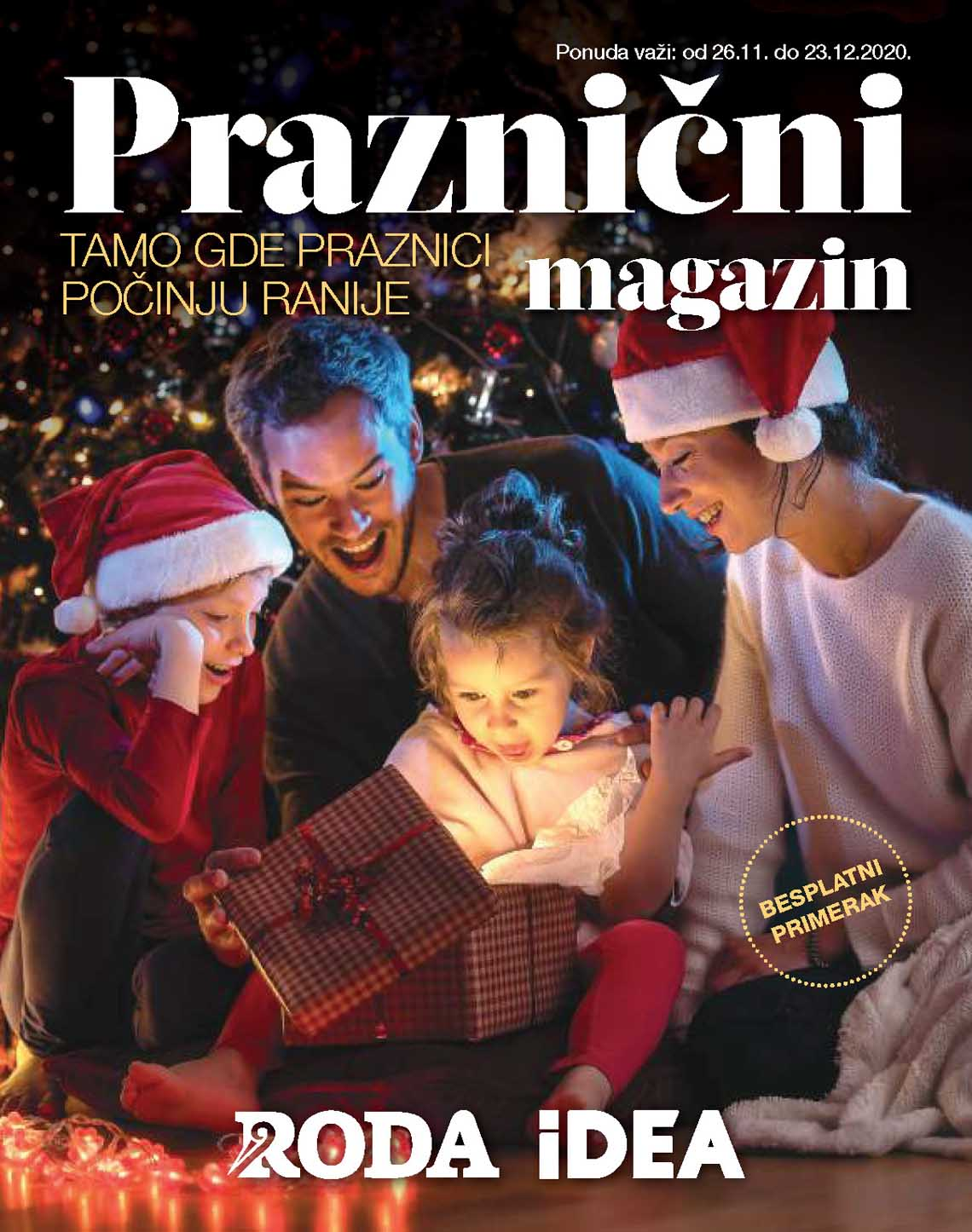 IDEA - RODA PRAZNIČNI MAGAZIN - Super akcija do 23.12.2020.
