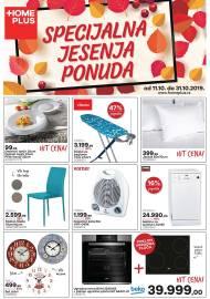 HOME PLUS AKCIJA - SPECIJALNA JESENJA PONUDA!  - AKCIJA DO 31.10.2019