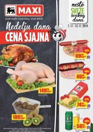 MAXI - NEDELJU DANA CENA SJAJNA - UVEK SVEŽE. UVEK BLIZU. UVEK MAXI. Super akcija do 13.11.2019.