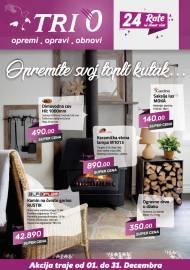 TRI 0 Katalog - OPREMITE SVOJ TOPLI KUTAK! Akcija do 31.12.2019.
